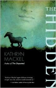 The Hidden By Kathryn Mackel